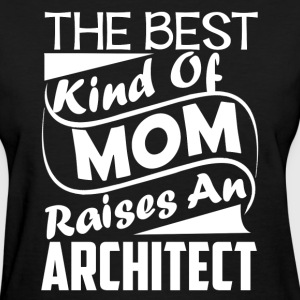 Architect Mom Shirt - Women's T-Shirt