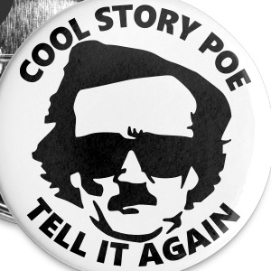 Cool Story Poe Buttons - Large Buttons