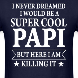 Super Cool Papi - Men's T-Shirt