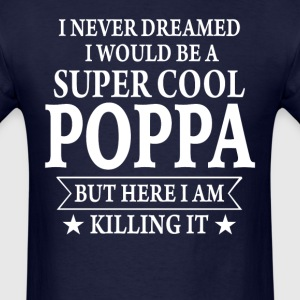 Super Cool Poppa - Men's T-Shirt
