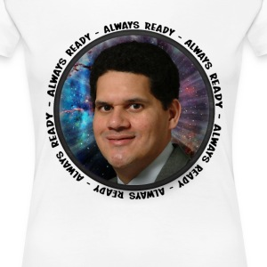 Always Ready - Reggie Fils-Aime - Women's Premium T-Shirt