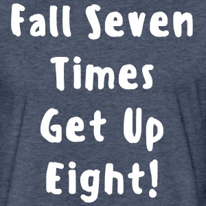 Fall Seven Time Get Eight Fitted Cotton/Poly T-Shi - Fitted Cotton/Poly T-Shirt by Next Level
