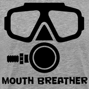 Mouth Breather Scuba T-Shirts - Men's Premium T-Shirt