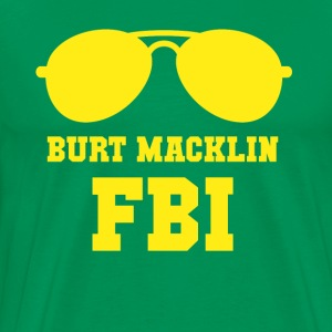 Parks and Recreation Burt Macklin FBI TV & Movies  T-Shirts - Men's Premium T-Shirt