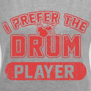 I Prefer The Drum Player T-Shirts - Women´s Roll Cuff T-Shirt