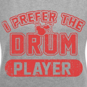I Prefer The Drum Player T-Shirts - Women´s Rolled Sleeve Boxy T-Shirt