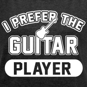 Prefer The Guitar Player T-Shirts - Women´s Rolled Sleeve Boxy T-Shirt