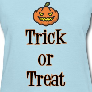 Halloween Trick or Treat T-Shirts - Women's T-Shirt