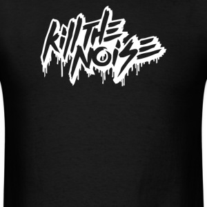 Kill The Noise Font Logo - Men's T-Shirt