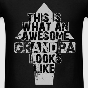 This is what an awesome grandpa looks like. - Men's T-Shirt