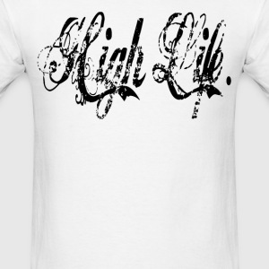 High Life. T-Shirts - Men's T-Shirt