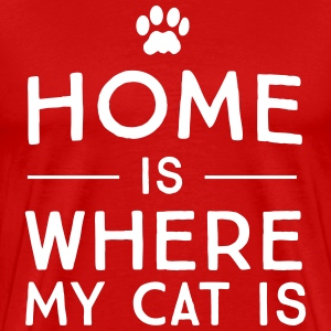 Home is where my cat is T-Shirts - Men's Premium T-Shirt