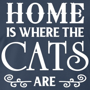 Home is where the cats are T-Shirts - Men's Premium T-Shirt