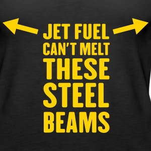 Jet fuel can't melt these steel beams Tanks - Women's Premium Tank Top