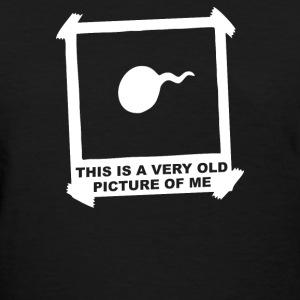This is An Old Picture Of Me Funny - Women's T-Shirt