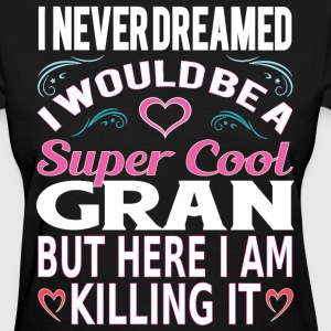 Super Cool Gran... T-Shirts - Women's T-Shirt
