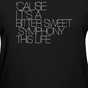 The Verve Bitter Sweet Symphony - Women's T-Shirt
