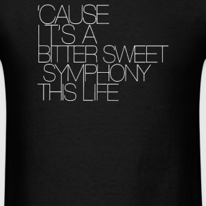 The Verve Bitter Sweet Symphony - Men's T-Shirt