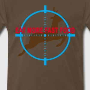 eat_more_fast_food_hunting_humor_tshirt_ - Men's Premium T-Shirt