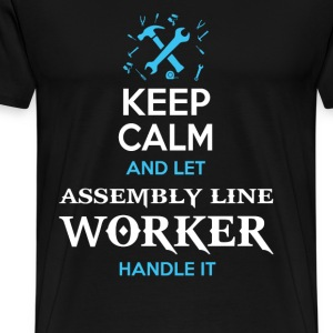 Assembly line worker Keep calm and let them handle - Men's Premium T-Shirt