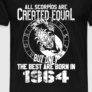 Born in 1964 - All Scorpios are created equal - Men's Premium T-Shirt