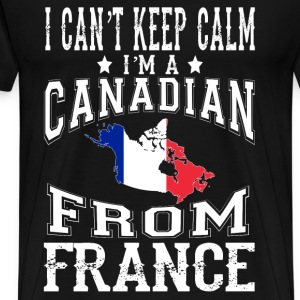 Canadian from France - I can't keep calm - Men's Premium T-Shirt