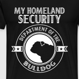 Department of the Bulldog - My homeland security - Men's Premium T-Shirt