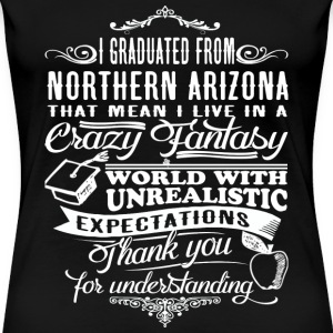 From Northern Arizona - Crazy fantasy world - Women's Premium T-Shirt