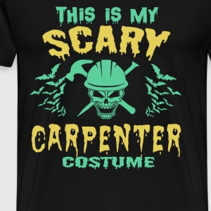 Halloween - This is my scary carpenter costume - Men's Premium T-Shirt