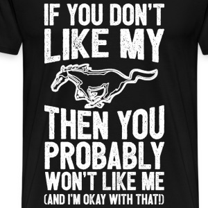 Mustang horse - You probably won't like me - Men's Premium T-Shirt