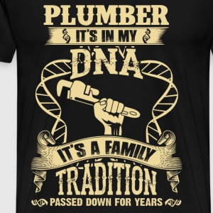 Plumber - It's a family tradition passed down - Men's Premium T-Shirt