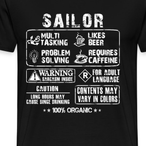 Sailor - Long hours may cause binge drinking - Men's Premium T-Shirt