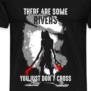 Serenity - There are rivers you just don't cross - Men's Premium T-Shirt