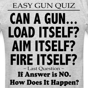 Can A Gun... - Men's T-Shirt