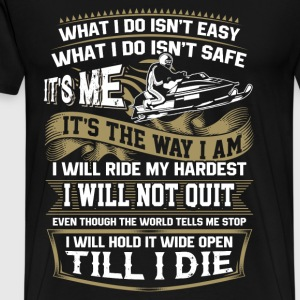 Snowmobiler - It's me It's the way I am - Men's Premium T-Shirt