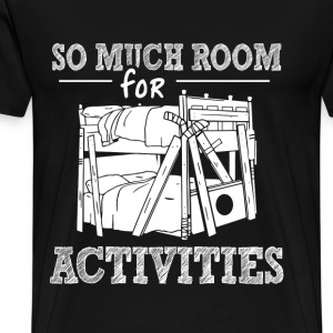 Step brothers - So much room for activities - Men's Premium T-Shirt