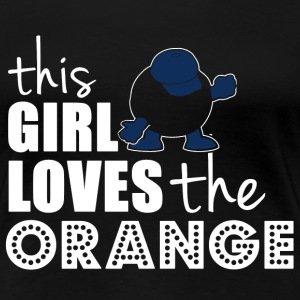 This girl love the orange T-shirt - Women's Premium T-Shirt