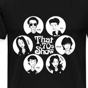 That '70s show - Hyde Fez Kelso Jackie Eric Donna - Men's Premium T-Shirt