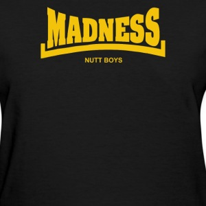Madness Nutty Boys - Women's T-Shirt