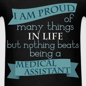 I am proud of many things in life but nothing beat - Men's T-Shirt