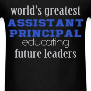 World's greatest assistant principal educating fut - Men's T-Shirt