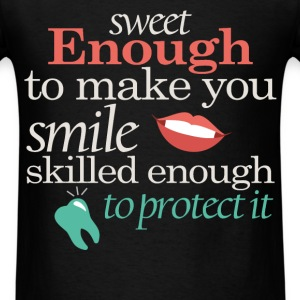 Sweet enough to make you smile skilled enough to p - Men's T-Shirt