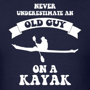 Never underestimate an old guy on a kayak - Men's T-Shirt