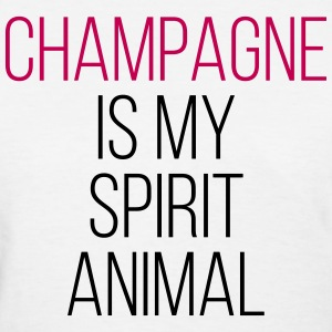 Champagne Spirit Animal Funny Quote T-shirts - T-shirt pour femmes