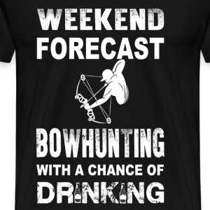 Weekend bowhunting - With a chance of drinking - Men's Premium T-Shirt