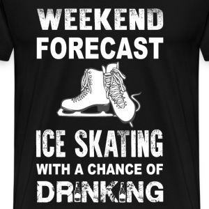 Weekend ice skating - With a chance of drinking - Men's Premium T-Shirt