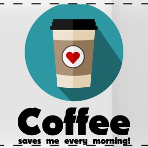 Coffee saves me every morning! Mugs & Drinkware - Panoramic Mug
