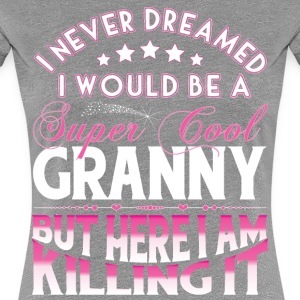 Super Cool Granny... T-Shirts - Women's Premium T-Shirt