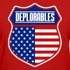 DEPLORABLE - Women's T-Shirt