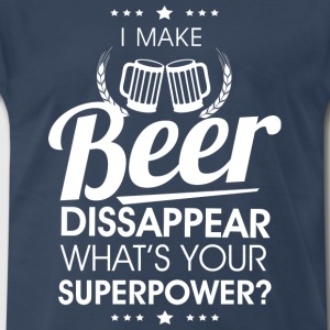 I make beer dissapear T-Shirts - Men's Premium T-Shirt